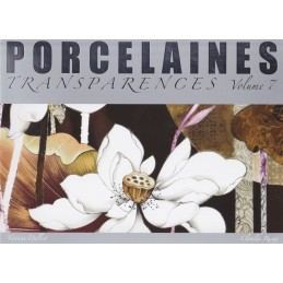 PORCELAINES TRANSPARENCES (Vol. 7)