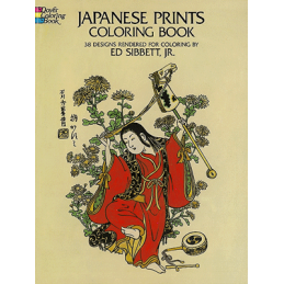 JAPANESE PRINTS - COLORING BOOK (E. SIBERTT JR)
