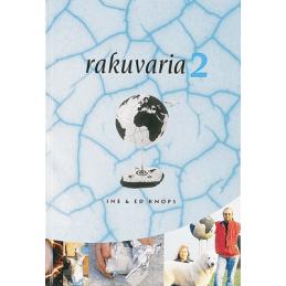 RAKUVARIA 2 (INE & ED KNOPS)