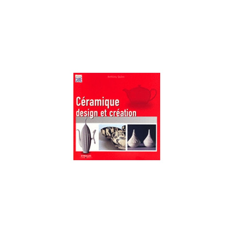 CERAMIQUE DESIGN ET CREATION (A QUINN)