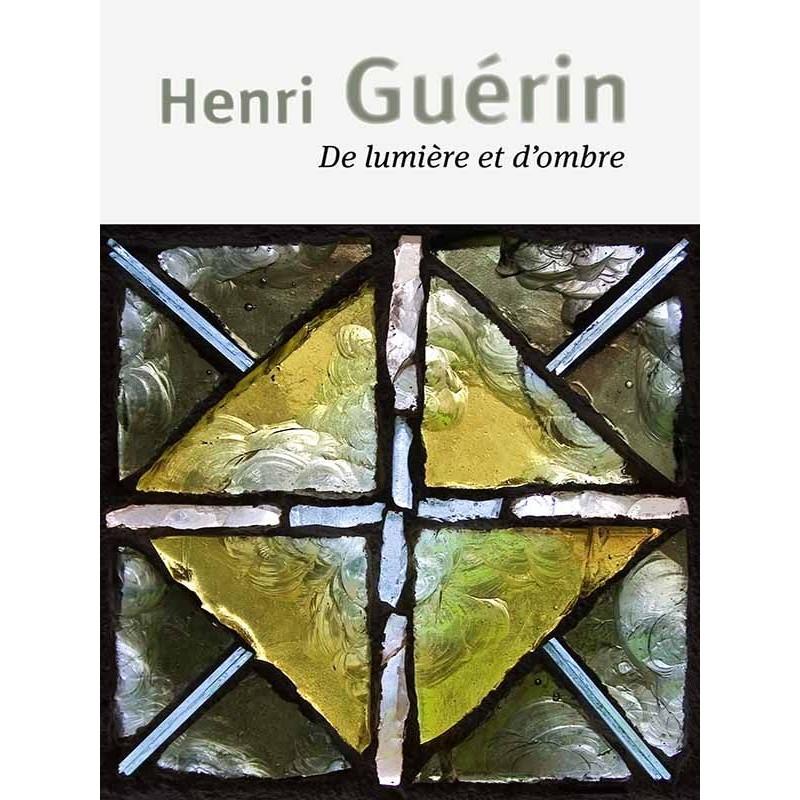 DE LUMIERE ET D OMBRE (H. GUERIN)