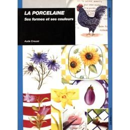 LA PORCELAINE FORMES& COULEURS