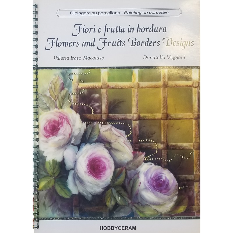 FLOWERS AND FRUITS BORDERS DESIGNS (VI. MACALUSO & D. VIGGIANI)